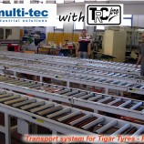 Transport system MULTITEC for Tigar Tyres 6