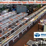 Transport system MULTITEC for Tigar Tyres